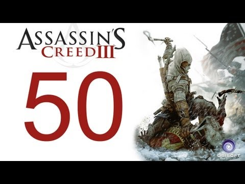 Assassin's creed 3 walkthrough - part 50 HD Gameplay AC3 assassins creed 3 (Xbox 360/PS3/PC) [HD]