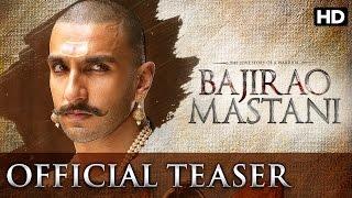 Bajirao Mastani - Official Teaser