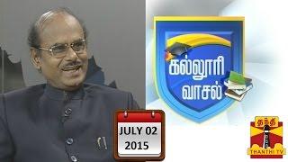 Kalloori Vasal 02-07-2015 Thanthitv Show   Watch Thanthi Tv Kalloori Vasal Show July 02, 2015