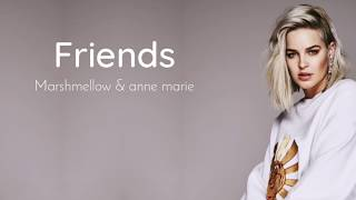 FRIENDS - Marshmello & Anne Marie  Lyrics