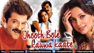 Hindi Comedy Movies  Jhooth Bole Kauwa Kaate  Anil Kapoor Movies  Latest Bollywood Movies