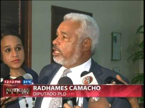 Diputado PLD Radhamés Camacho dice nada que…