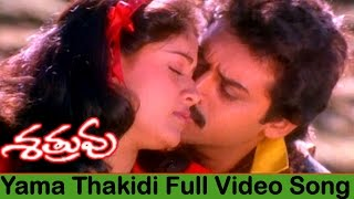 Yama Thakidi Video Song    Shatruvu