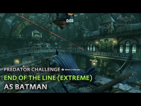 Batman: Arkham City - End of the Line (Extreme) [as Batman] - Predator Challenge