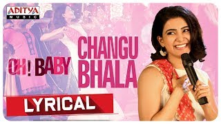 Changubhala Lyrical || Oh Baby Songs