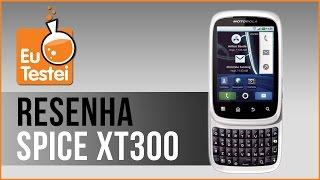 Spice XT300 Motorola Smartphone - V�deo Resenha EuTestei Brasil ...