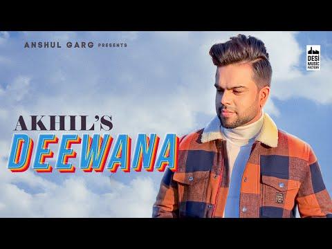 Deewana - Akhil | Pav Dharia | Desi Routz | Anshul Garg | Latest Punjabi Romantic Song 2020