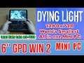 GPD WIN 2 Dying Light - 128 GB SSD 8GB RAM Mini PC Intel m3-7Y30 HD Graphics 615