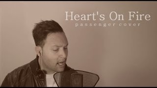 Passenger - Heart's On Fire (Official Cover) @Laurence0802 @PassengerMusic @EdSheeran