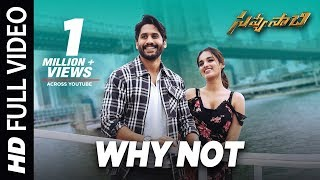 Why Not Full Video Song - Savyasachi