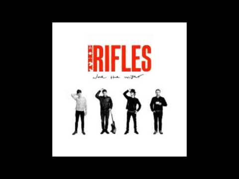The Rifles - You Win Some ( None The Wiser 2014)