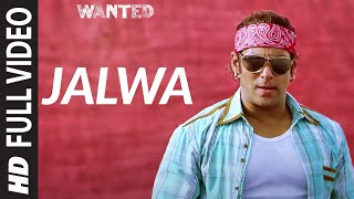 Jalwa Full HD Video Song Wanted  Salman Khan