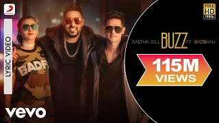 Buzz - Lyrics Video  Aastha Gill feat Badshah & Priyank Sharma