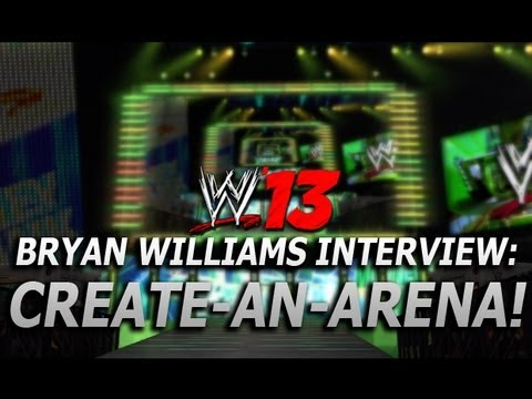 WWE '13: Create-an-Arena & ...WWE '12? (Bryan Williams Interview Part 5)