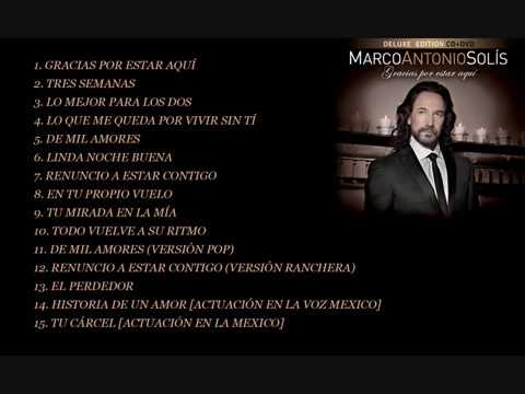 Gracias Por Estar Aquí (Deluxe Edition) - Marco Antonio Solís (Full Album)