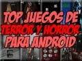 Top Survival de Horror para Android | Mejores juegos de terror para android - Happy Tech