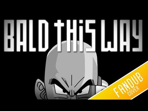 calvo siempre seré bald this way - Fandub Español Latino