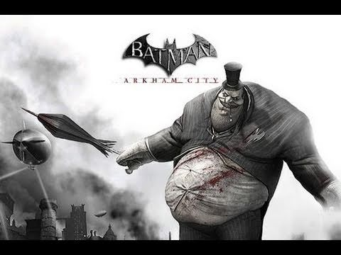 Batman: Arkham City - The Penguin Trailer