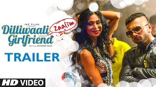 Dilliwaali Zaalim Girlfriend Trailer