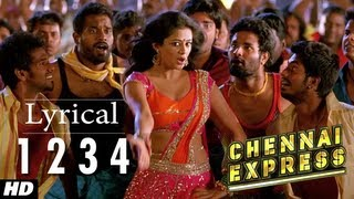 Chennai Express Song With Lyrics One Two Three Four (1234)