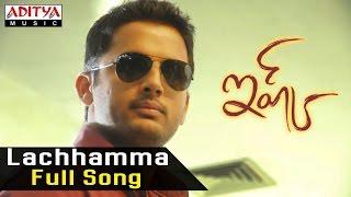 Lachhamma Full Song || Ishq