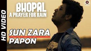 Sun Zara Official Video - Bhopal: A Prayer for Rain