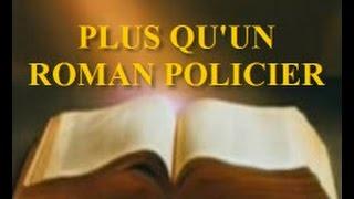 Plus qu'un roman policier ! 1/2