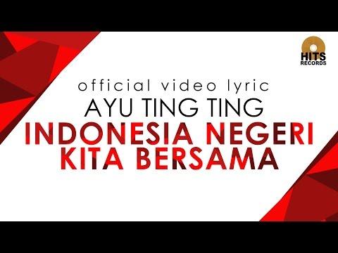 Indonesia Negeri Kita Bersama (Video Lirik)