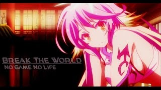 Anime mix - No Game No Life - Break The World