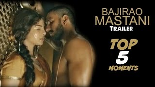 Bajirao Mastani Trailer 2 - TOP 5 Moments
