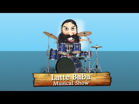 Latte Baba Musical Show