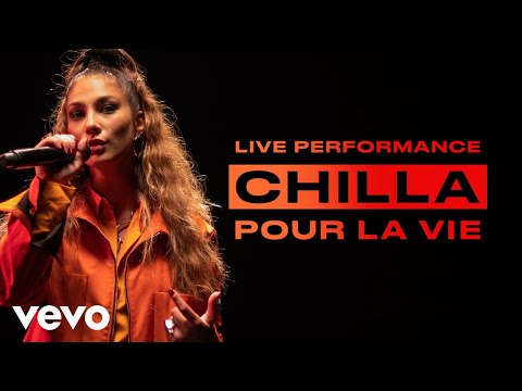 Chilla – Pour la vie – Live Performance   Vevo