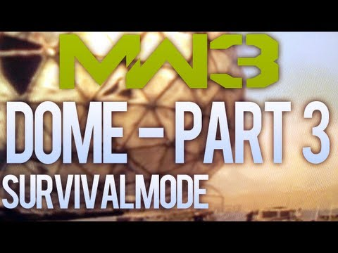 Modern Warfare 3 Solo Survival - Getting Dome 3x a Day - Part 3