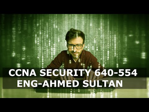 05-CCNA Security 640-554 (Securing the Management Plane Part 1) By Eng-Ahmed Sultan