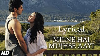 Milne Hai Mujhse Aayi Aashiqui 2 Full Song with Lyrics