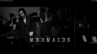 "Nick Cave & The Bad Seeds - ""Mermaids"" Live In Los Angeles"