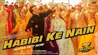 DABANGG 3: Habibi ke Nain Full Song