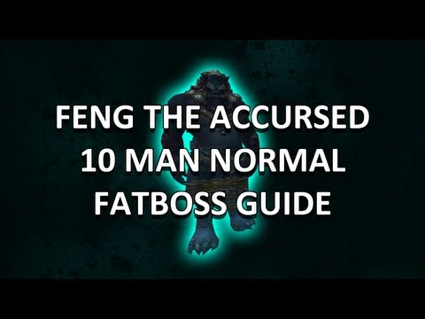 Feng the Accursed 10 Man Normal Mogu'shan Vaults Guide - FATBOSS