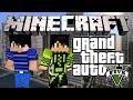 Minecraft: Grand Theft Auto 5?! - Ограбление цыпочек (GTA V)