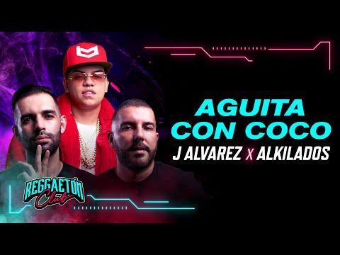 Aguita Con Coco, J Alvarez X Alkilados