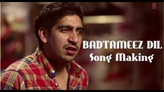 Badtameez Dil Song Making Yeh Jawaani Hai Deewani