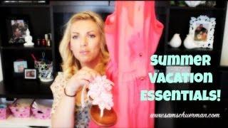 ❤ Summer Vacation Essentials ❤