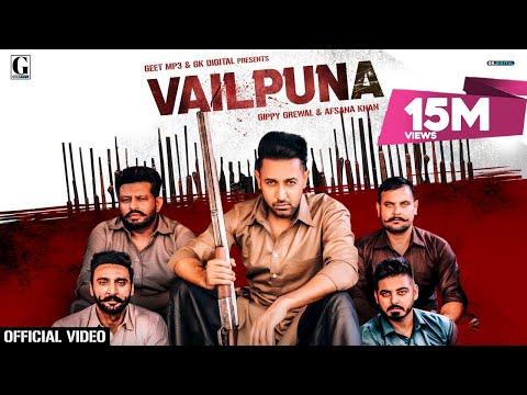Vailpuna : Gippy Grewal, Afsana Khan (Official Video) Latest Punjabi Songs 2020 | Geet MP3