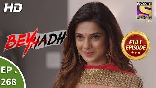 Beyhadh - बेहद - Ep 268 - Full Episode - 20th October, 2017