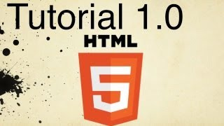 HTML5 Tutorial 1.0 | Basic Structure of an HTML File