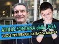 Attilio Fontana, leghista, dice cose su immigrazione e razze da preservare