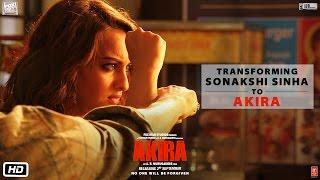 Akira - Making of Sonakshi Sinha to Akira