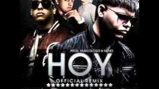 Hoy Remix Farruko Ft Daddy Yankee, J alvarez & Jory. (Con letra).