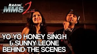 Yo Yo Honey Singh & Sunny Leone - Behind the Scenes - Chaar Bottle Vodka (Ragini MMS 2)