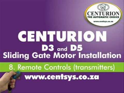 Part 8 - Remote Controls - CENTURION - D5 and D3 installation